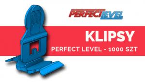 PERFECT LEVEL KLIPSY 1000 szt System poziomowania płytek
